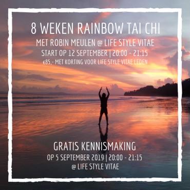 8 Weken Rainbow Tai Chi Lessen met Robin Meulen @Life Style Vitae